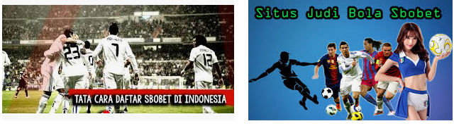 tips bermain di agen bola sbobet indonesia